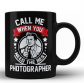 Photographer Funny Gift for Men Coffee Mug Quote Sayings
