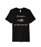 Premium All I Need is Just One More Lens Photographer Shirt